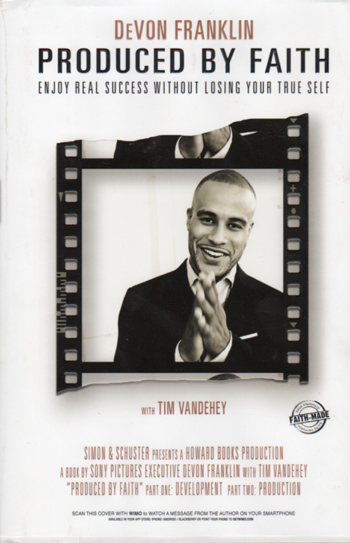 Produced by Faith by DeVon Franklin