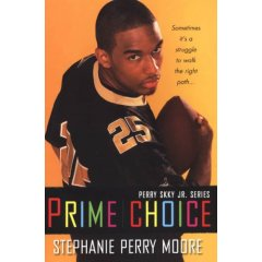 Prime Choice by Stephanie Perry Moore